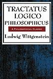 Tractatus Logico Philosophicus, Ludwig Wittgenstein, 1604594217