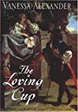 The Loving Cup, Vanessa Alexander, 0747270651