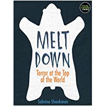 Meltdown: Terror at the Top of the World (Kindle Single)