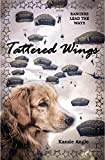 Tattered Wings: Rangers Lead the