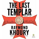 The Last Templar Audiobook by Raymond Khoury Narrated by Richard Ferrone
