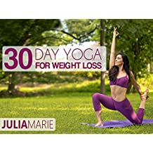 30 Day Yoga For Weight Loss with Julia Marie