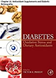 Diabetes: Chapter 22. Antioxidant Supplements and