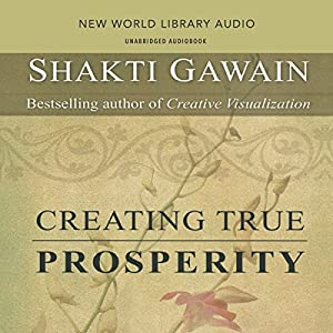 Creating True Prosperity Audiobook