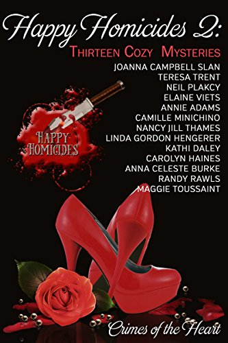 Book cover image for Happy Homicides 2: Thirteen Cozy Mysteries (Crimes of the Heart)