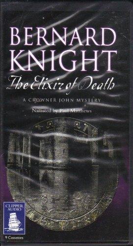 The Elixir of Death, A Crowner John Mystery