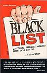 Black list : Quinze grands journalistes américains brisent la loi du silence par Borjesson
