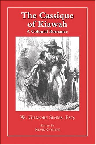 Download The Cassique of Kiawah: A Colonial Romance (The Simms Series) ebook