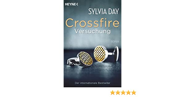 Sylvia day crossfire versuchung