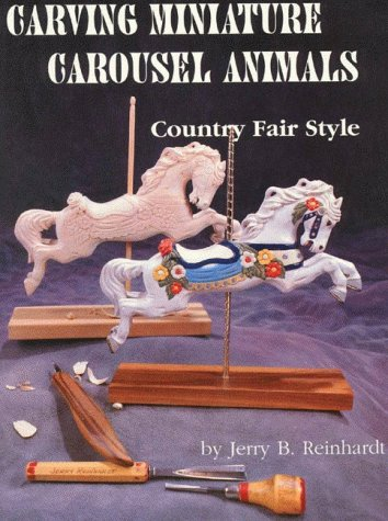 Carving Miniature Carousel Animals: Country Fair Style