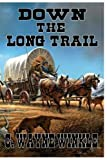 img - for Down The Long Trail book / textbook / text book