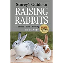 Storey's Guide to Raising Rabbits, 4th Edition: Breeds, Care, Housing