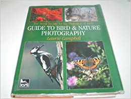 Royal Society for the Protection of Birds Guide to Bird and Nature Photography