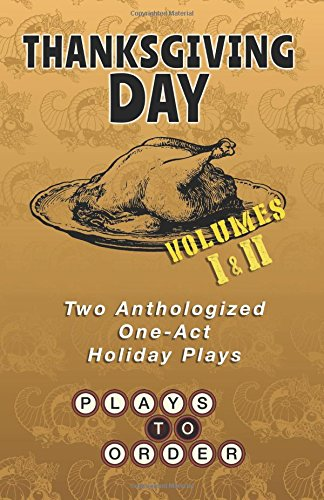 Thanksgiving Day: Two Anthologized One-Act Plays