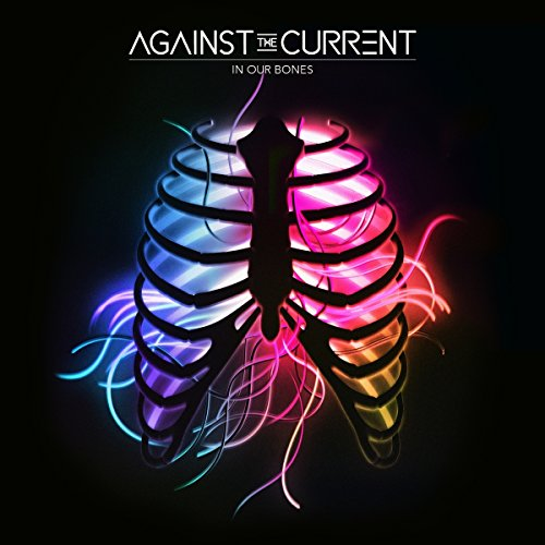 Against The Current-In Our Bones-CD-FLAC-2016-PERFECT Download