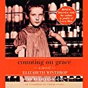 Counting on Grace Audiobook by Elizabeth Winthrop Narrated by Lili Gamache