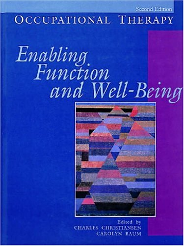 Occupational Therapy: Enabling Function & Well-Being
