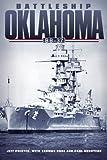Battleship Oklahoma BB-37, Jeff Phister and Thomas Hone, 0806139366