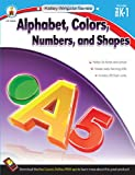 Alphabet, Colors, Numbers, and Shapes, Grades PK - 1, , 1483805093