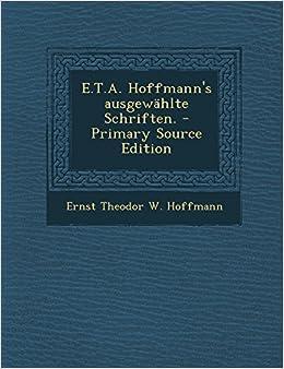 Book E.T.A. Hoffmann's ausgewählte Schriften. (German Edition)