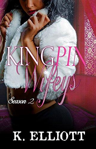 (Kingpin Wifeys Season 2)