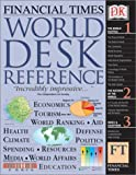Financial Times World Desk Reference 2003, Dorling Kindersley Publishing Staff, 0789493748