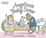 Angelina's Baby Sister, Katharine Holabird, 0670061468
