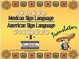 Mexican Sign Language/American Sign Language Translator 2
