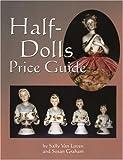 Half-Dolls Price Guide