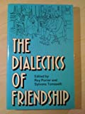 The Dialectics of Friendship, , 0415017513