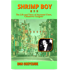 Shrimp Boy: The Life and Times of Raymond Chow, Chinatown Gangster