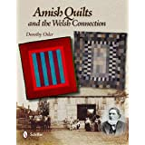 Amish Quilts and the Welsh Connection