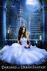 Darlings of Urban Fantasy (A free, young adult, paranormal, dark fantasy, and urban fantasy anthology featuring vampires, werewolves, ghosts, beings with supernatural powers and more!)