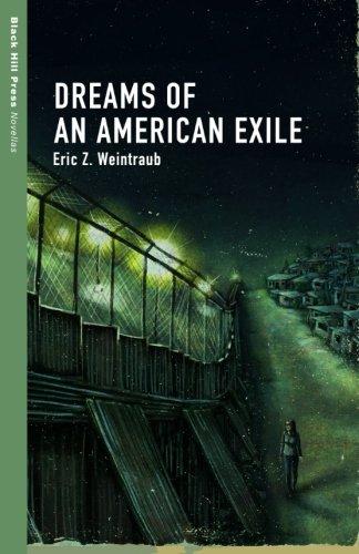 Dreams of an American Exile (Black Hill Press: Novellas)