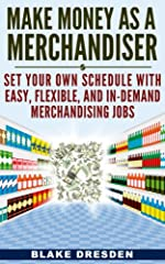 Make Money As A Merchandiser: Set Your Own Schedule With Easy, Flexible, and In-Demand Merchandiser Jobs Are you looking for an ideal, flexible job that allows you to work when you want? Are you organized and enjoy making displays look better...