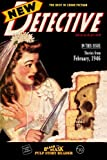 Black Mask Pulp Story Reader #10: Stories from the February 1946 issue of NEW DETECTIVE (Volume 10)