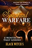 Spiritual Warfare: Master the Power of Your Thoughts