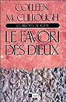 Les Maîtres de Rome, tome 3 : Le Favori des dieux par McCullough