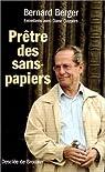 Prêtres des sans-papiers : Entretiens avec Dane Cuypers par Berger