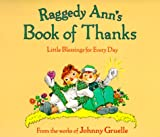 Raggedy Ann's Book of Thanks, Johnny Gruelle, 0689838417