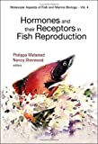img - for Hormones and Their Receptors in Fish Reproduction (Molecular Aspects of Fish and Marine Biology) book / textbook / text book