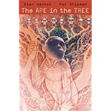 The Ape in the Tree: An Intellectual and Natural History of <i>Proconsul</i>