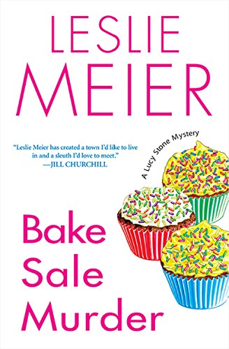 Bake Sale Murder (A Lucy Stone Mystery Series Book 13)