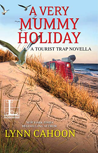 A Very Mummy Holiday (A Tourist Trap Mystery) by [Cahoon, Lynn]