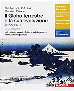 il globo terrestre e la sua evoluzione  : Il globo terrestre e la sua evoluzione. Vulcani e ...