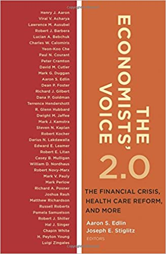 the economists voice  the financial crisis health care reform  the economists voice  the financial crisis health care reform and  more hardcover  june