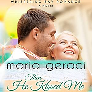 Then He Kissed Me Audiobook