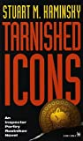 Tarnished Icons, Stuart M. Kaminsky, 0804112894