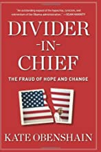 Divider-in-Chief: The Fraud of Hope and Change