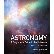 Astronomy: A Beginner's Guide to the Universe (7th Edition)